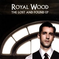 [Royal Wood - The Lost and Found]