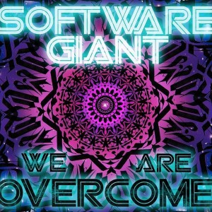 [Software Giant - We Are Overcome]