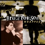 [Bruce Robison - Wrapped]