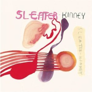 [Sleater-Kinney - One Beat]