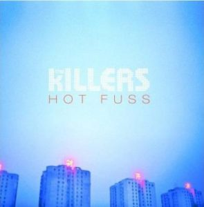 [The Killers - Hot Fuss]