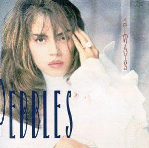 [Pebbles - Always]