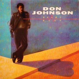 [Don Johnson - Heartbeat]