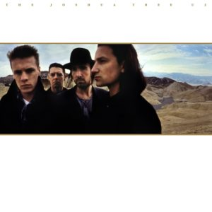 [U2 - The Joshua Tree (30th Anniversary Edition)]