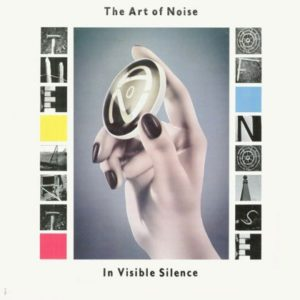 [The Art of Noise - In Visible Silence]