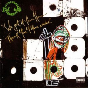 [A Tribe Called Quest - We Got It From Here ... Thank You 4 Your Service]