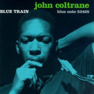 [John Coltrane - Blue Train]