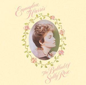 [Emmylou Harris - The Ballad of Sally Rose]