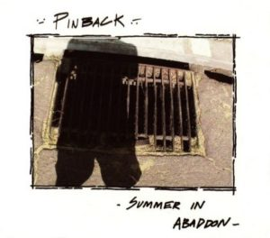 [Pinback - Summer in Abaddon[