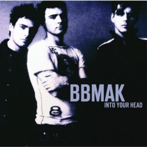 [BBMak - Into Your Head]