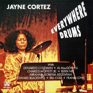 [Jayne Cortez - Everywhere Drums]