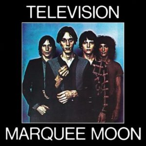 [Television - Marquee Moon]