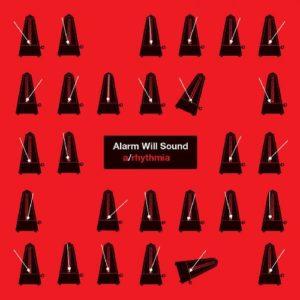 [Alarm Will Sound - a/rhythmia]