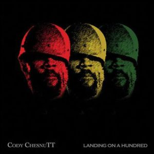 [Cody ChesnuTT - Landing on a Hundred]