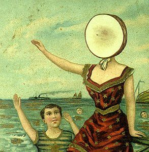 [Neutral Milk Hotel - In the Aeroplane Over the Sea]