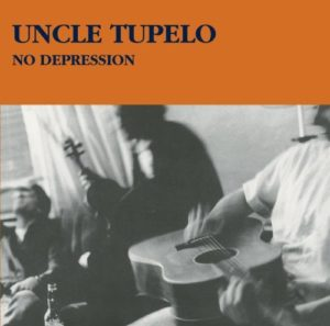 [Uncle Tupelo - No Depression]