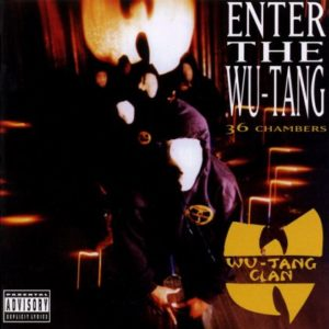 [Wu-Tang Clan - Enter the Wu-Tang (36 Chambers)]