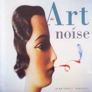 [Art of Noise - In No Sense? Nonsense!]