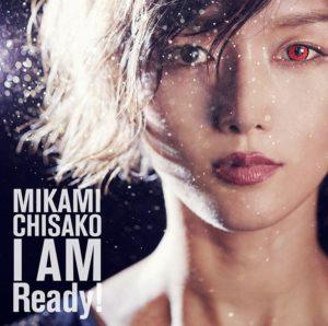[Mikami Chisako - I AM Ready!]
