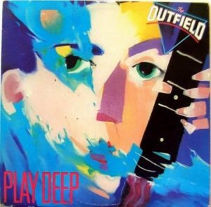 [The Outfield - Play Deep]