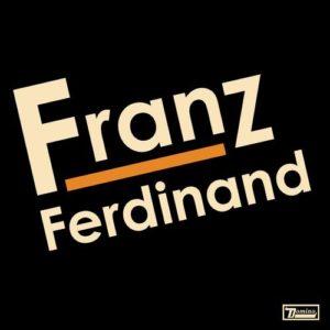 [Franz Ferdinand - Franz Ferdinand]