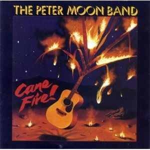 [Peter Moon Band - Cane Fire!]