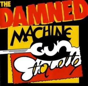 [The Damned - Machine Gun Etiquette]