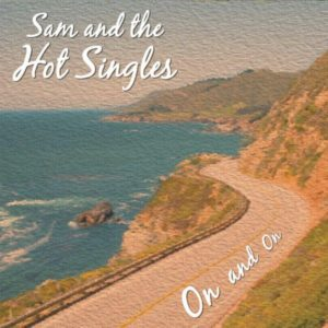 [Sam and the Hot Singles]