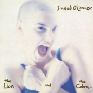 [Sinéad O'Connor - The Lion and the Cobra]