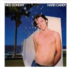 [Ned Doheny - Hard Candy]