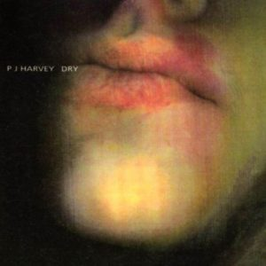 [PJ Harvey - Dry]