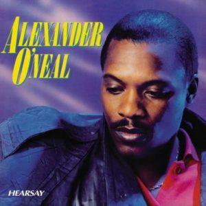 [Alexander O'Neal - Hearsay]