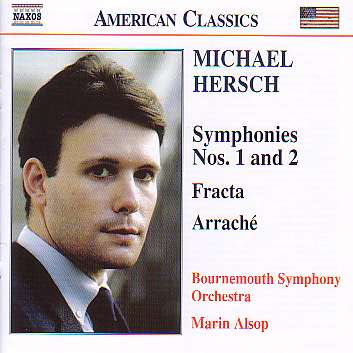 [Michael Hersch - Symphonies Nos. 1 and 2 / Fracta / Arrache]