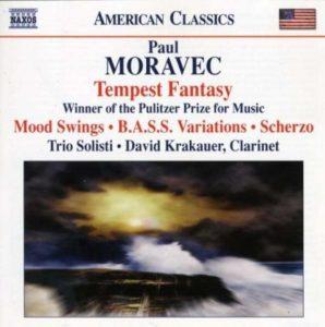 [Paul Moravec - Tempest Fantasy / Mood Swings / B.A.S.S. Variations / Schrezo]