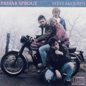 [Prefab Sprout - Steve McQueen a.k.a Two Wheels Good]