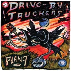 [Drive-By Truckers - Plan 9 Records, July 13, 2006]