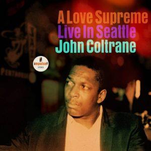 [John Coltrane - A Love Supreme Live in Seattle]