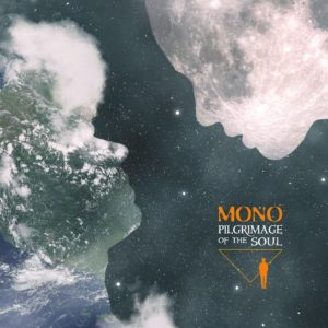 [MONO - Pilgrimage of the Soul]